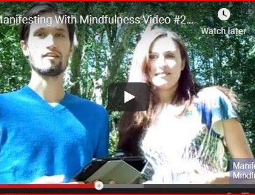 Manifesting With Mindfulness Video # 2: Get Clarity