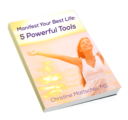 manifest your best life - 5 powerful tools